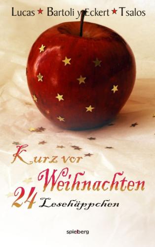 Kurz vor Weihnachten - 24 Lesehäppchen - Spielberg Verlag GmbH