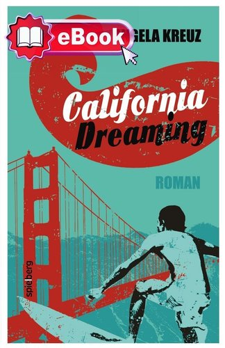 California Dreaming [eBook]