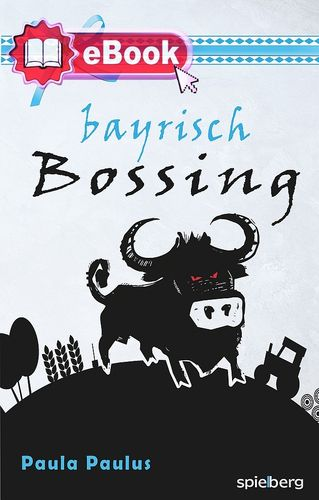Bayrisch Bossing [eBook]